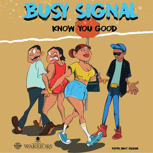 Busy Signal альбом Know You Good