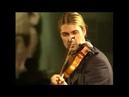 David Garrett. BACH Partita violín solo Nº 2. Sarabande