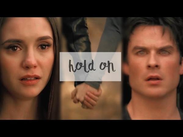 ● Damon Elena|| Hold On [8x16] ●