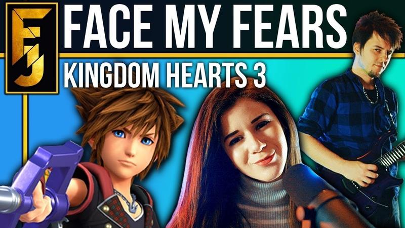 Kingdom Hearts 3 - Face My Fears METAL (feat. Adriana Figueroa) | FamilyJules