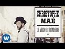 Christophe Maé - Tombé sous le charme (Audio officiel)