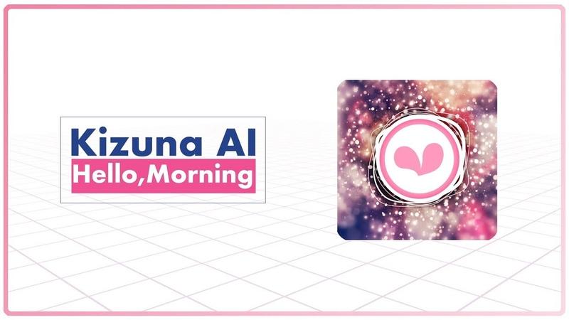 Kizuna AI - Hello,Morning (Music Only)