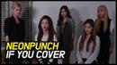 NeonPunch 네온펀치 IF YOU COVER BIG BANG ГруппаЮжнаяКорея