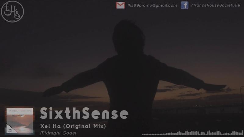 SixthSense - Xel Ha (Original Mix) [THS Music Video] | Midnight Coast