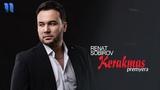 Renat Sobirov - Kerakmas Ренат Собиров - Керакмас (music version)