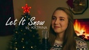 Let It Snow - KATRINA Cover (Original Song by Frank Sinatra)
