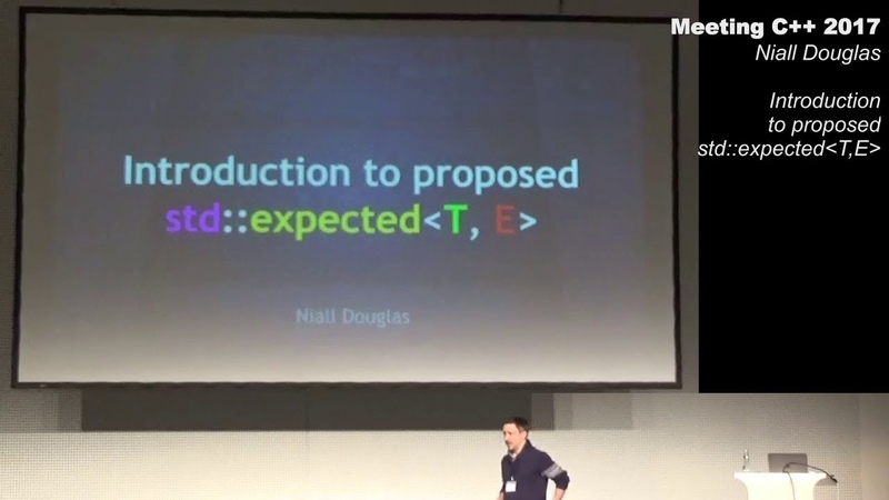 Introduction to proposed std expected Niall Douglas Meeting C 2017