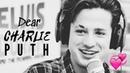 Dear Charlie Puth (English/Español)