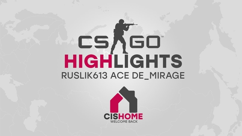 [CSGO HIGHLIGHTS] RUSLIK613 ACE DE MIRAGE