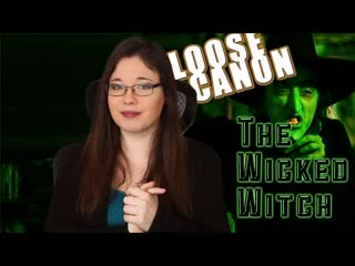Nostalgia Chick - Loose Canon - The Wicked Witch rus vo
