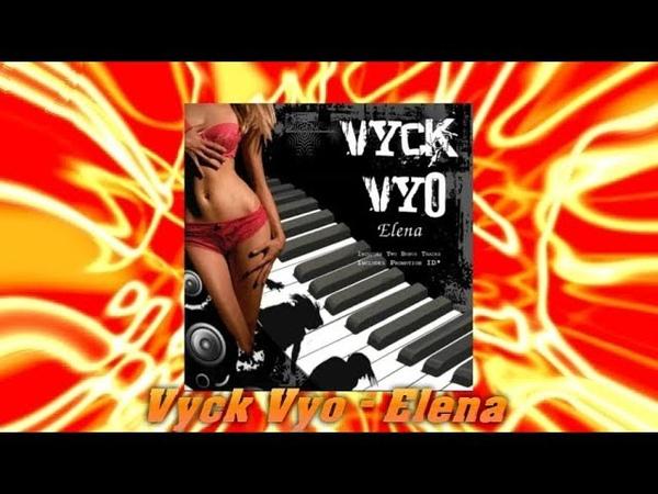 Vyck Vyo - Elena (Modern Talking style)