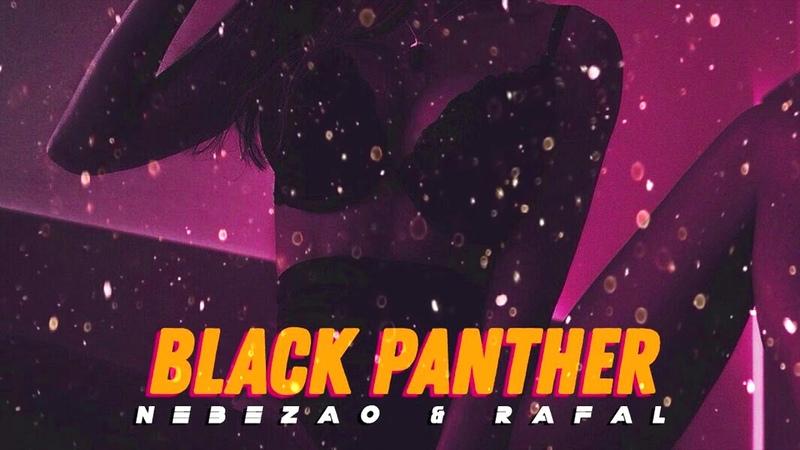 Nebezao Black Panther feat Rafal Премьера трека