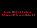 Global NPC Pack for S.T.A.L.K.E.R. - Lost Alpha DC c 2018
