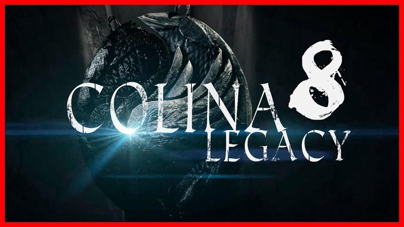 История раскрыта (ФИНАЛ) ➤ COLINA Legacy 8