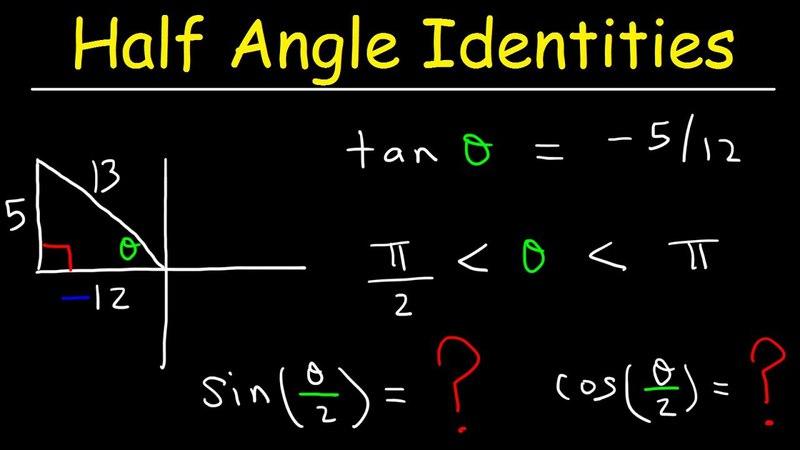 Right Triangle Trigonometry and Half Angle Identities Formulas
