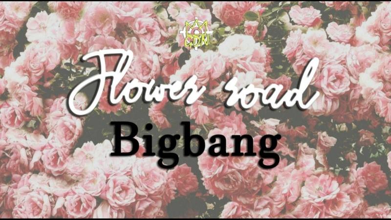 [FanSub GDn Ent] Bigbang - Flower road (рус.саб.)