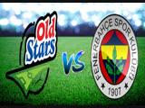 Old Stars - Fenerbahce FC