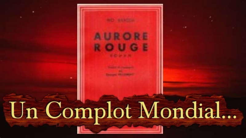 L' Aurore Rouge.COMPLOT JUDEO MACON