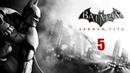 Batman arkham city - прохождения игры 5(PC)