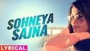 Sohneya Sajna Lyrical Video Jimmy Shergill Surveen Chawla Latest Punjabi Songs 2019