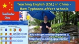 Typhoons in China. A Guide for School Closures, Weather Warnings and Personal Safety.