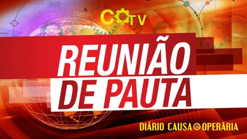 Reunião de Pauta | Com a Globo, o PSDB e a Veja não – 116 | 28918