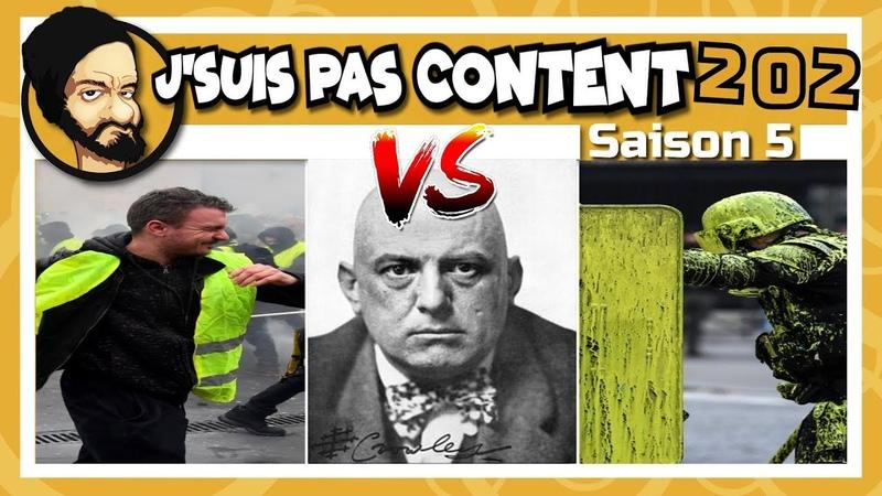 J'SUIS PAS CONTENT ! 202 : En Marche VS GJ : Florilège d'incompétence !