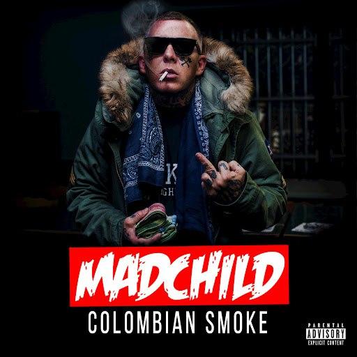 Madchild альбом Colombian Smoke