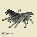 Maya Jane Coles альбом Beat Faster
