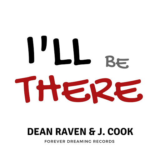 Dean Raven альбом I'll Be There (feat. J. Cook)