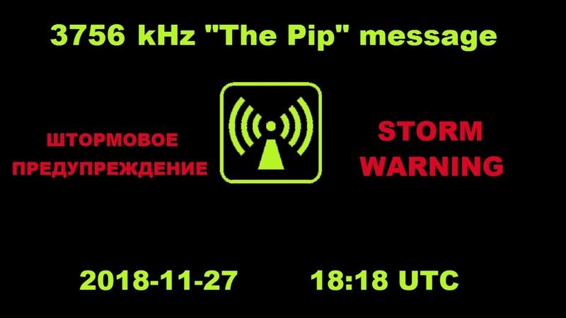 3756 kHz The Pip Storm Warning/Штормовое Предупреждение 2018-11-27 18:18 UTC