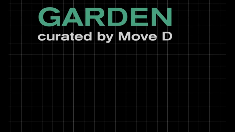 Garden curated by Move D