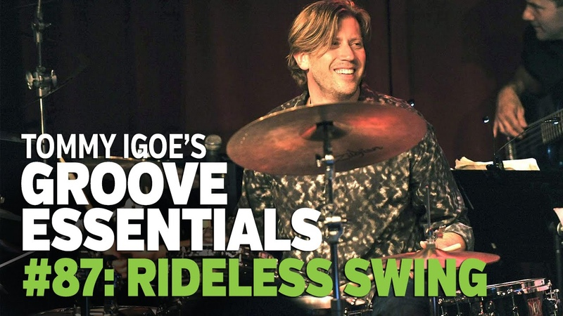 Tommy Igoe's Groove Essentials 87 Rideless Swing
