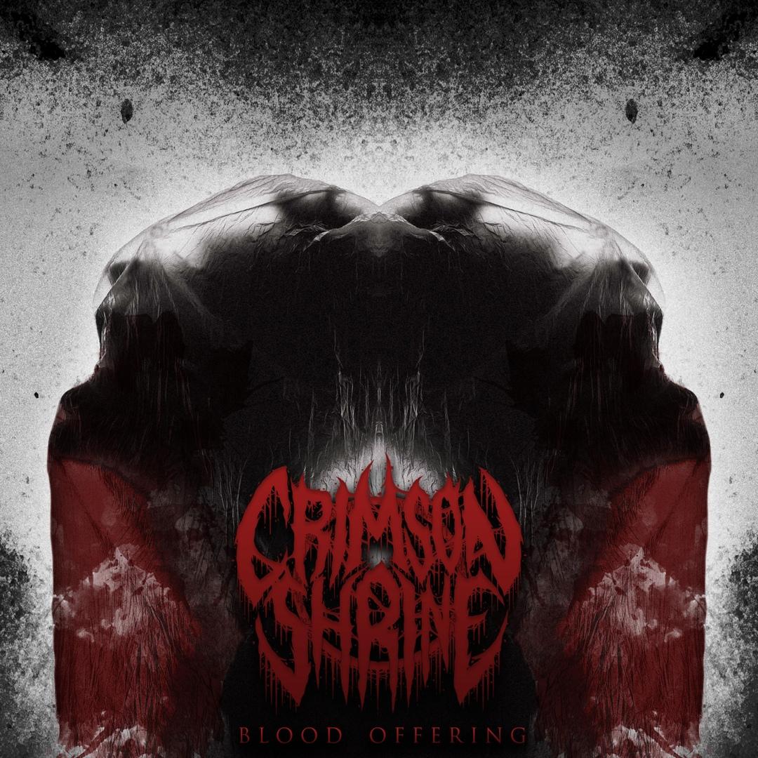 Crimson Shrine - Blood Offering [EP] (2018)