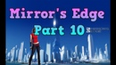 Mirror's Edge (PC) The Boat Walkthrough Part 10 [No Commentary] (720 HD)