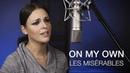 On my own Les Misérables Samantha Barks Cover MoonSun