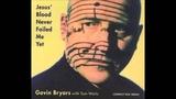 Gavin Bryars Feat. Tom Waits - Jesus Blood Never Failed Me Yet (Long version)