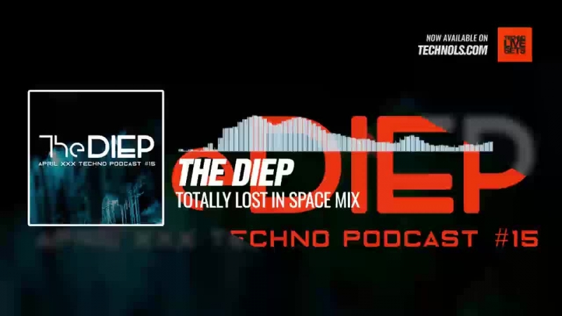 The DIEP - Totally Lost In Space Mix 02-05-2018