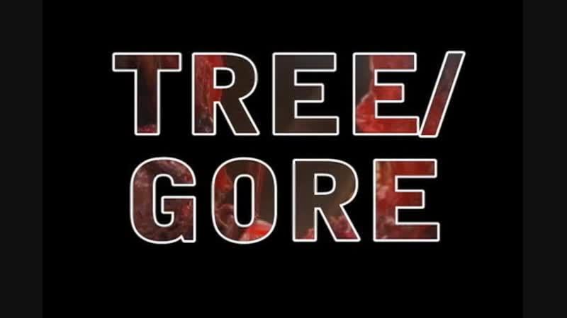 Tree Gore