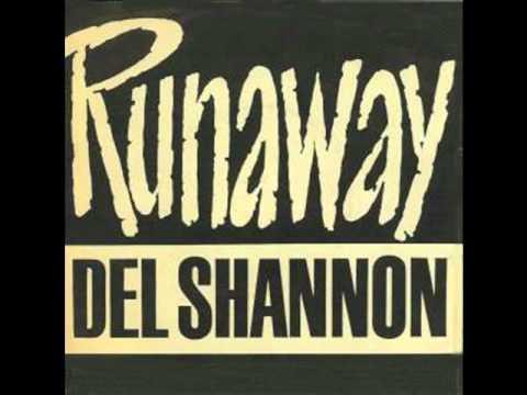 Del Shannon Runaway slow beat version 1967 lyrics