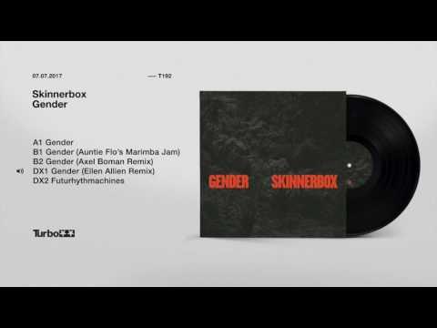 Skinnerbox - Gender (Ellen Allien Remix)
