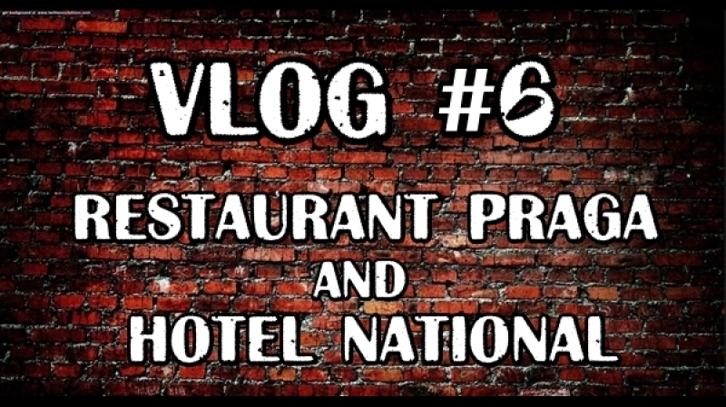 Вежливый VLOG 6 | Restaurant Praga and Hotel National
