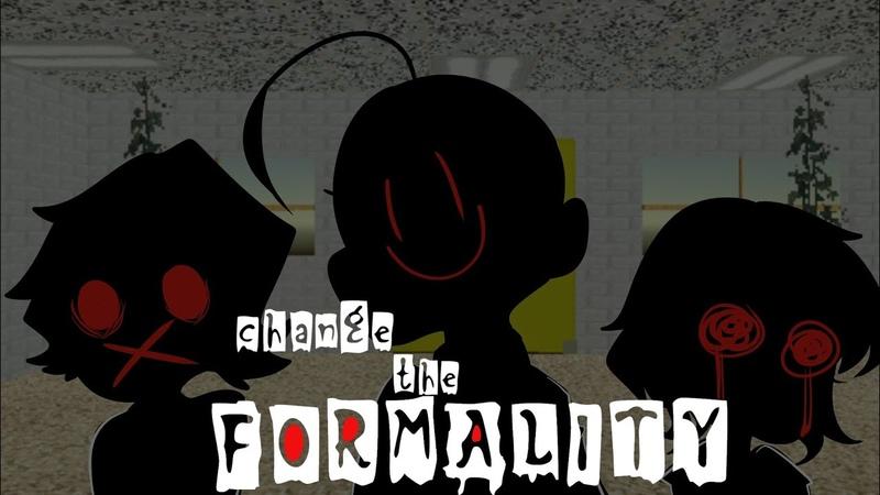 Change the Formality [ Baldi's Basic ]