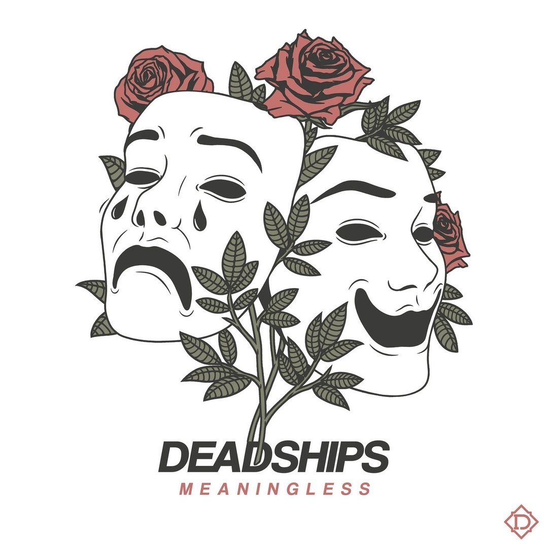 Deadships - Meaningless [Single] (2018)