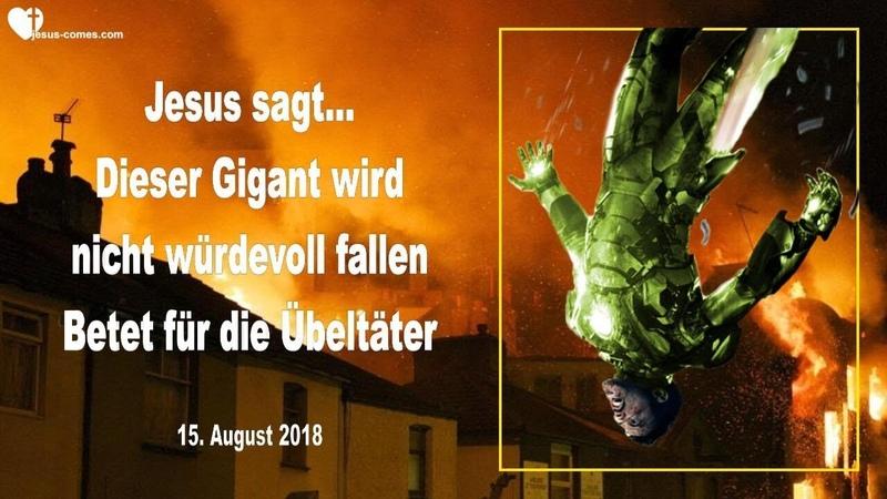 DIESER GIGANT WIRD NICHT WÜRDEVOLL FALLEN ... BETET FÜR DIE ÜBELTÄTER ❤️ Liebesbrief von Jesus