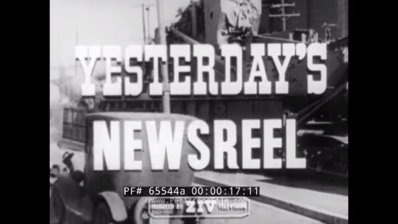 YESTERDAY'S NEWSREELS PRESIDENT ROOSEVELT REVIEWS FLEET COLORADO RAILROAD LAST SPIKE 65544a