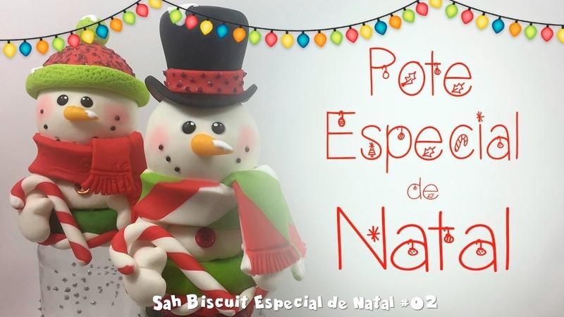 DIY - Pote PRESENTE LEMBRANÇA DE NATAL - Sah Passa o Passo especial de Natal 02
