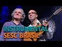 Benjamim Taubkin e Ivan Vilela | Programa Instrumental Sesc Brasil