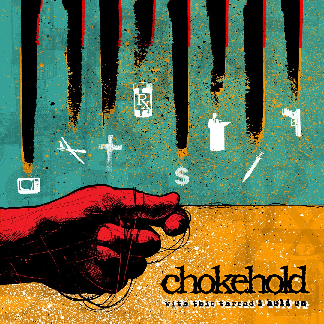 Chokehold - With This Thread I Hold On (2019)