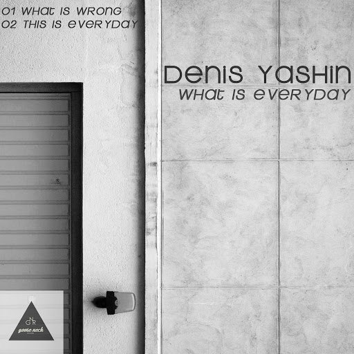 Denis Yashin альбом What Is Everyday